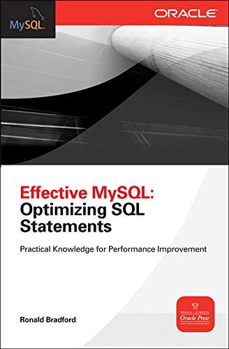 9780071782791: Effective MySQL Optimizing SQL Statements (Oracle Press)