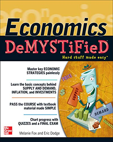 9780071782838: Economics DeMYSTiFieD
