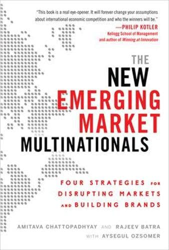 9780071782890: The New Emerging Market Multinationals: Four Strategies for Disrupting Markets and Building Brands