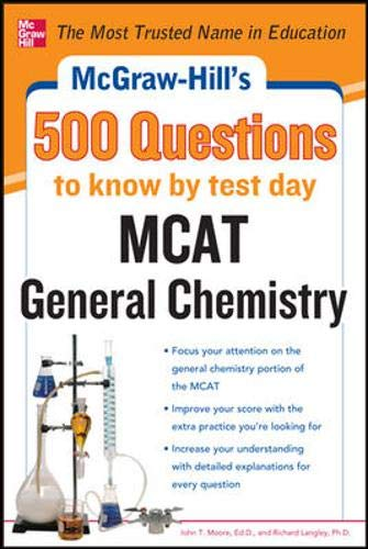 9780071783118: McGraw-Hill's 500 MCAT General Chemistry Questions to Know by Test Day (McGraw-Hill's 500 Questions)