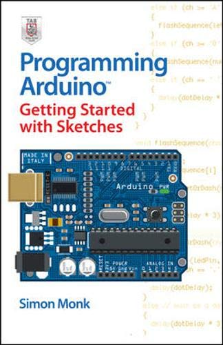 9780071784221: Programming Arduino Getting Started with Sketches
