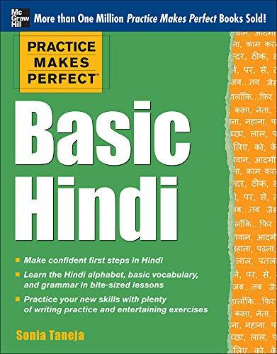 9780071784245: Practice Makes Perfect Basic Hindi (Practice Makes Perfect Series)