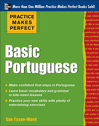 9780071784283: Practice Makes Perfect Basic Portuguese: With 190 Exercises
