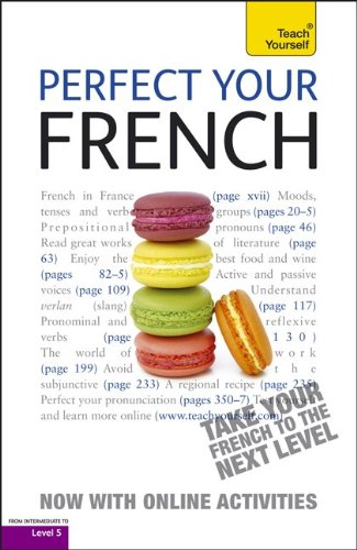 9780071784634: Perfect Your French with Two Audio CDs: A Teach Yourself Guide (Teach Yourself Language)