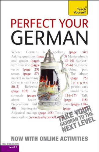 9780071784665: Teach Yourself Perfect Your German: Advanced: Level 5
