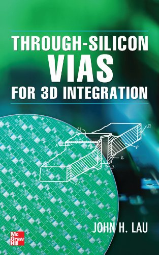 9780071785143: Through-Silicon Vias for 3D Integration (Electronics)