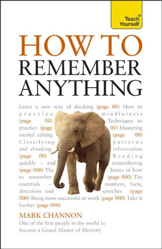 9780071785242: How to Remember Anything: A Teach Yourself Guide (Teach Yourself: General Reference)