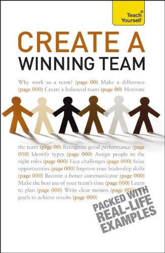 9780071785259: Create a Winning Team: A Teach Yourself Guide (Teach Yourself: General Reference)