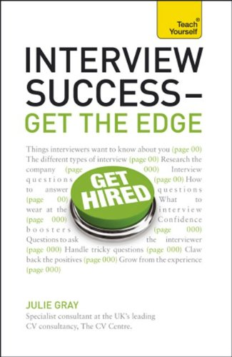 9780071785273: Interview Success--Get the Edge: A Teach Yourself Guide (Teach Yourself: General Reference)