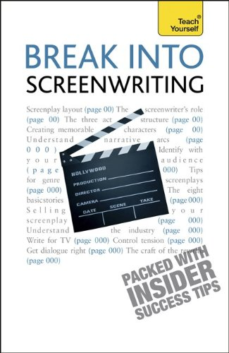 9780071785334: Break Into Screenwriting, 5th Edition: A Teach Yourself Guide (Teach Yourself: General Reference)