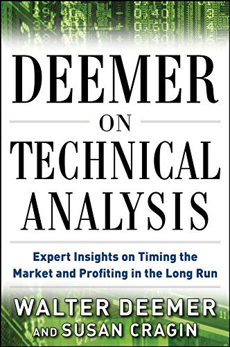 9780071785686: Deemer on Technical Analysis: Expert Insights on Timing the Market and Profiting in the Long Run