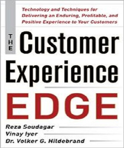 9780071786966: The Customer Experience Edge: Technology and Techniques for Delivering an Enduring, Profitable and Positive Experience to Your Customers