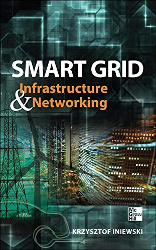 9780071787741: Smart Grid Infrastructure & Networking