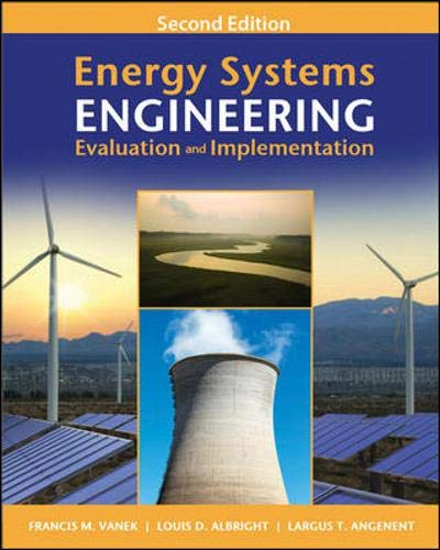 Energy Systems Engineering: Evaluation and Implementation, Second: Vanek, Francis; Albright,
