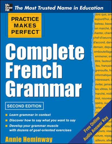 9780071787819: Practice Makes Perfect Complete French Grammar (Practice Makes Perfect Series)