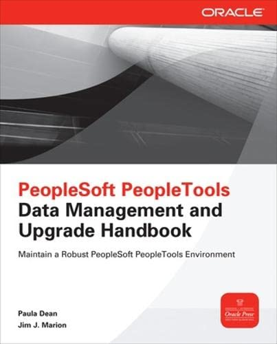 9780071787925: PeopleSoft PeopleTools Data Management and Upgrade Handbook (Oracle Press Guide)