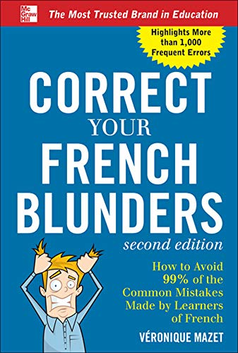 9780071788243: Correct Your French Blunders (Correct Your Blunders)