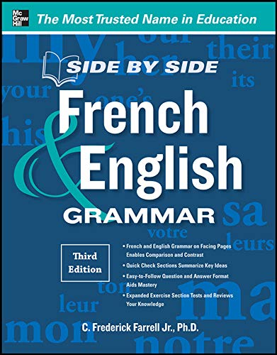 9780071788595: Side-By-Side French and English Grammar, 3rd Edition