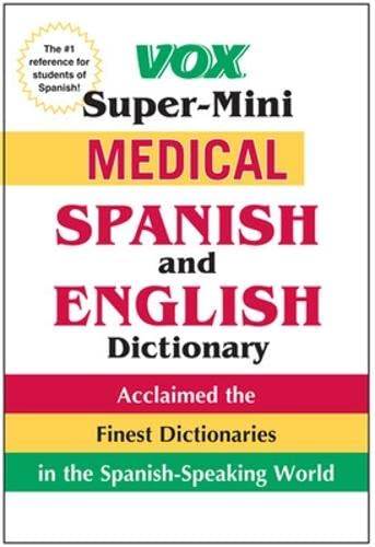9780071788632: Vox Super-Mini Medical Spanish and English Dictionary (Vox Dicitonaries)