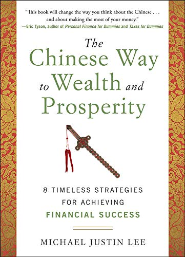 9780071788724: The Chinese Way to Wealth and Prosperity: 8 Timeless Strategies for Achieving Financial Success