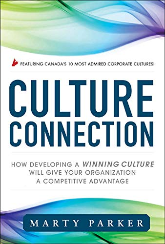 9780071788762: Culture Connection:  How Developing a Winning Culture Will Give Your Organization a Competitive Advantage