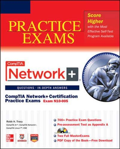 CompTIA Network+ Certification Practice Exams (Exam N10-005) (Comptia Authorized)