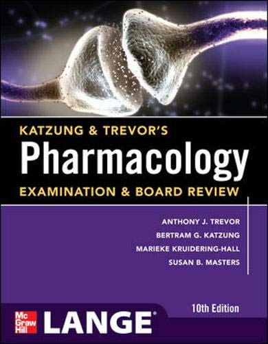 9780071789233: Katzung & Trevor's Pharmacology Examination and Board Review,10th Edition (Katzung & Trevor's Pharmacology Examination & Board Review)