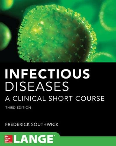 9780071789257: Infectious diseases a clinical short course