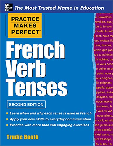 9780071789578: Practice Makes Perfect French Verb Tenses (Practice Makes Perfect Series)