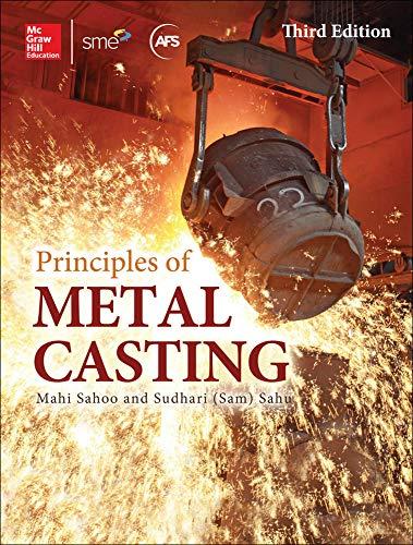 9780071789752: Principles of Metal Casting, Third Edition (P/L Custom Scoring Survey)