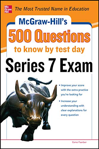 9780071789783: McGraw-Hill's 500 Series 7 Exam Questions to Know by Test Day (McGraw-Hill's 500 Questions)