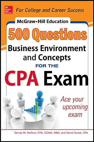 9780071789844: McGraw-Hill Education 500 Business Environment and Concepts Questions for the CPA Exam (McGraw-Hill's 500 Questions)