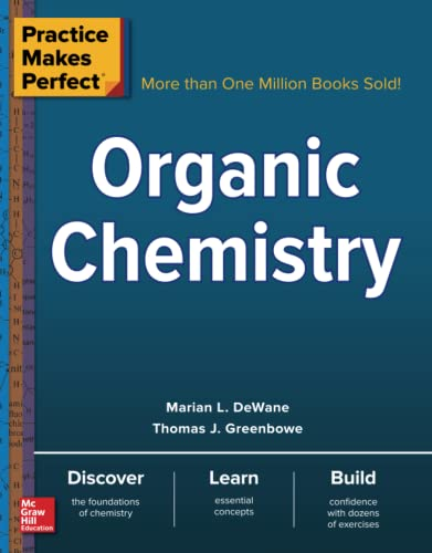 9780071789868: Practice Makes Perfect Organic Chemistry (Practice Makes Perfect Series)