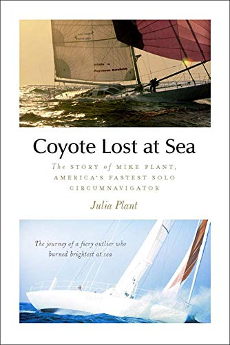 9780071789905: Coyote Lost at Sea: The Story of Mike Plant, America's Daring Solo Circumnavigator