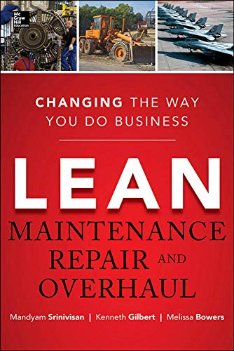 9780071789943: Lean Maintenance Repair and Overhaul: Charging the Way You Do Business