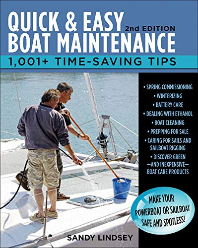 9780071789974: Quick and Easy Boat Maintenance, 2nd Edition: 1,001 Time-Saving Tips