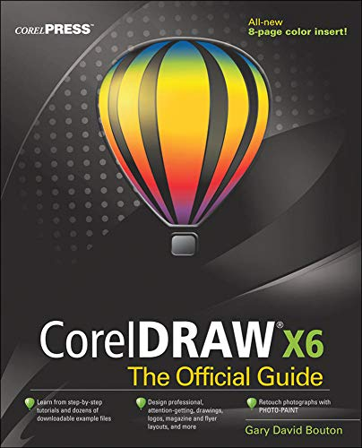 9780071790079: CorelDRAW X6 the Official Guide
