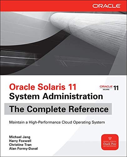 9780071790420: Oracle Solaris 11 System Administration: The Complete Reference