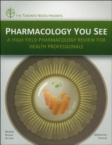 9780071790475: Pharmacology You See: A High-Yield Pharmacology Review for Health Professionals