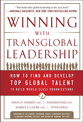 9780071790512: Winning with Transglobal Leadership: How to Find and Develop Top Global Talent to Build World-Class Organizations