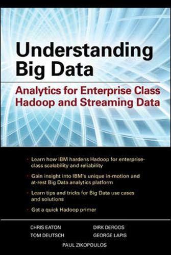 9780071790536: Understanding Big Data: Analytics for Enterprise Class Hadoop and Streaming Data