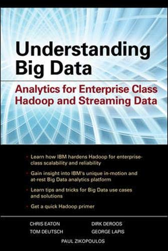 9780071790536: Understanding Big Data: Analytics for Enterprise Class Hadoop and Streaming Data