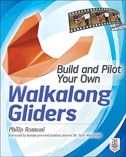 9780071790550: Build and Pilot Your Own Walkalong Gliders