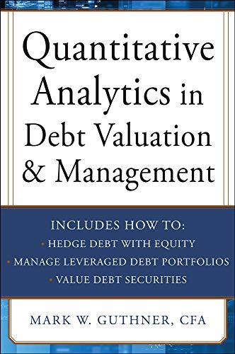 9780071790611: Quantitative Analytics in Debt Valuation & Management