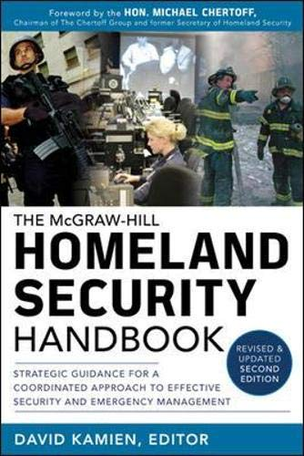 9780071790840: McGraw-Hill Homeland Security Handbook: Strategic Guidance for a Coordinated Approach to Effective Security and Emergency Management, Second Edition (Personal Finance & Investment)