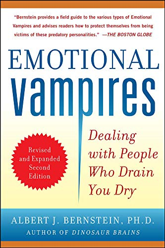 9780071790956: Emotional Vampires: Dealing with People Who Drain You Dry, Revised and Expanded 2nd Edition (NTC Self-Help)