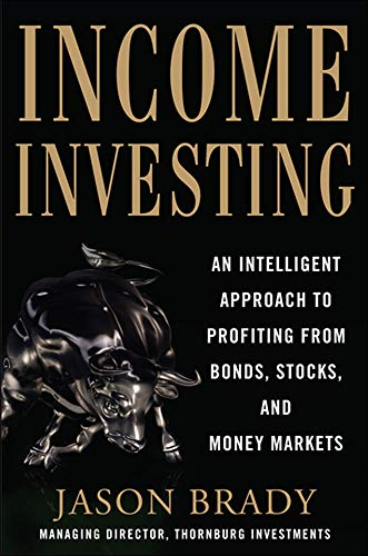 9780071791113: Income Investing with Bonds, Stocks and Money Markets (Professional Finance & Investment)
