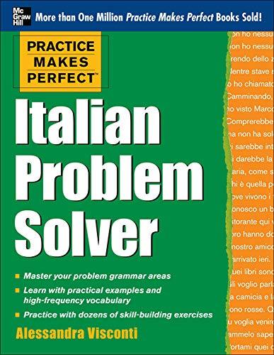 9780071791267: Practice Makes Perfect Italian Problem Solver: With 80 Exercises (Practice Makes Perfect (McGraw-Hill))