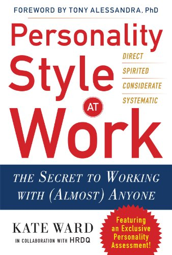 9780071791601: Personality Style at Work: The Secret to Working with (Almost) Anyone