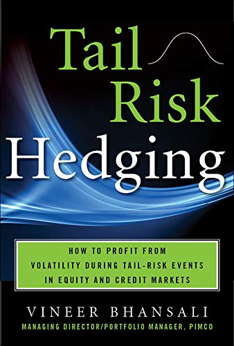 9780071791755: TAIL RISK HEDGING: Creating Robust Portfolios for Volatile Markets (Professional Finance & Investment)